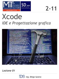 Xcode - IDE e Progettazione grafica Libro Cover