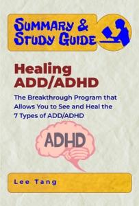 Summary & Study Guide –  Healing ADD/ADHD