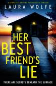 Download and Read Online Her Best Friend's Lie