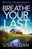 Breathe Your Last