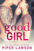Piper Lawson - Good Girl artwork