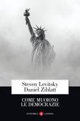 Come muoiono le democrazie Book Cover
