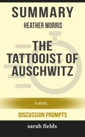 Summary Heather Morris The Tattooist Of Auschwitz
