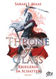 Throne of Glass 2 - Kriegerin im Schatten PDF Download