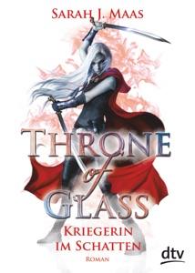 Throne of Glass 2 - Kriegerin im Schatten
