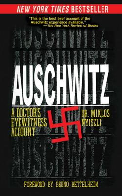 Miklos Nyiszli, Tibère Kremer, Richard Seaver & Bruno Bettelheim - Auschwitz book