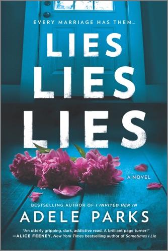 Adele Parks - Lies, Lies, Lies