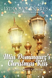 Miss Dominguez 39 S Christmas Kiss And Other Stories