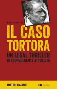 Il caso Tortora Copertina del libro