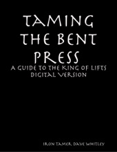 Taming The Bent Press: A Guide To The King Of Lifts Digital