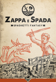 Zappa & Spada - Spaghetti Fantasy