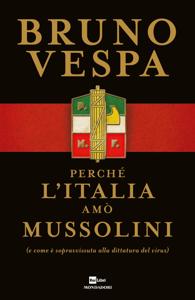 Perché l'Italia amò Mussolini Copertina del libro