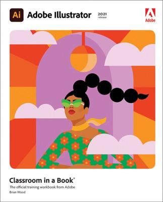 Adobe Illustrator Classroom in a Book