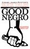 A Good Negro