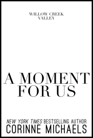 A Moment for Us