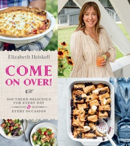 Come On Over! by Elizabeth Heiskell Book Cover