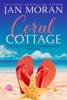 Coral Cottage: A Summer Beach Novel