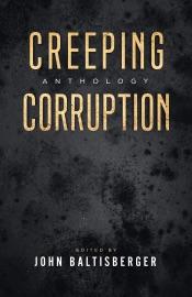 Creeping Corruption Anthology
