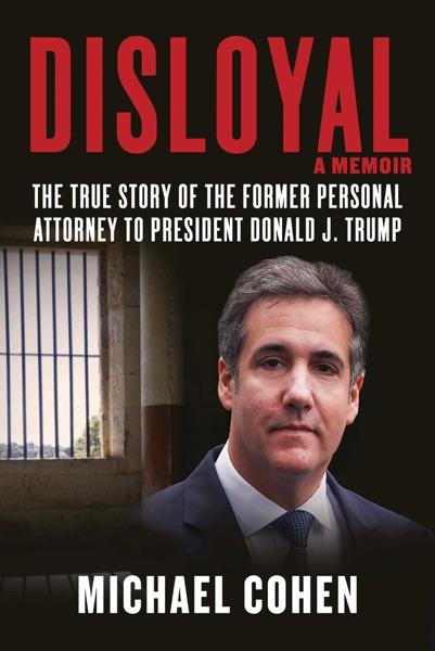 Disloyal: A Memoir - Michael Cohen book cover