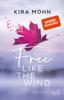 Kira Mohn - Free like the Wind Grafik
