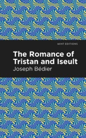 Download The Romance of Tristan and Iseult
