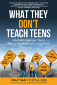 What They Don't Teach Teens