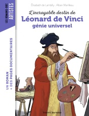L'incroyable destin de Léonard de Vinci, génie universel