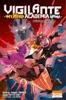 Vigilante - My Hero Academia Illegals T10 L'avènement de la reine