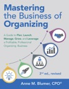 Mastering The Business Of Organizing