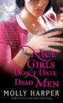 Nice Girls Dont Date Dead Men