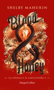 Blood and Honey (Edizione Italiana) Book Cover