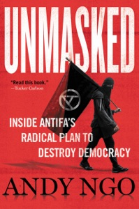 Unmasked by Andy Ngo Book Cover