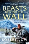 Beasts Beyond The Wall