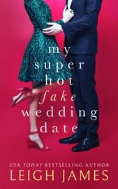 My Super Hot Fake Wedding Date PDF Download