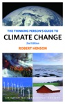 The Thinking Persons Guide To Climate Change