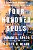 Ibram X. Kendi & Keisha N. Blain - Four Hundred Souls  artwork