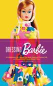 Dressing Barbie Book Cover