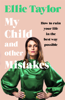 Ellie Taylor - My Child and Other Mistakes artwork
