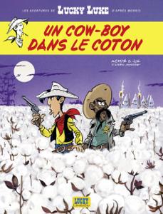 Les Aventures de Lucky Luke d'après Morris - tome 9 - Un cow-boy dans le coton Couverture de livre