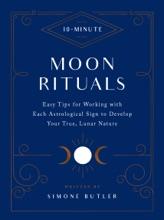 10-Minute Moon Rituals