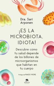 ¡Es la microbiota, idiota! Book Cover