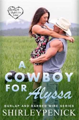 A Cowboy for Alyssa Book