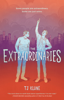 The Extraordinaries - TJ Klune