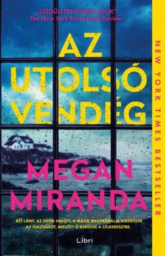 Megan Miranda - Az utolsó vendég