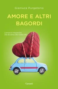 Amore e altri bagordi Book Cover