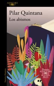 Los abismos (Premio Alfaguara de novela 2021) Book Cover