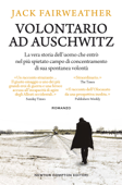 Download and Read Online Volontario ad Auschwitz