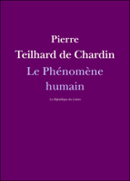 Download and Read Online Le Phénomène humain