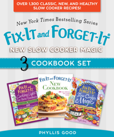 Fix-It and Forget-It New Slow Cooker Magic Box Set - Phyllis Good book summary