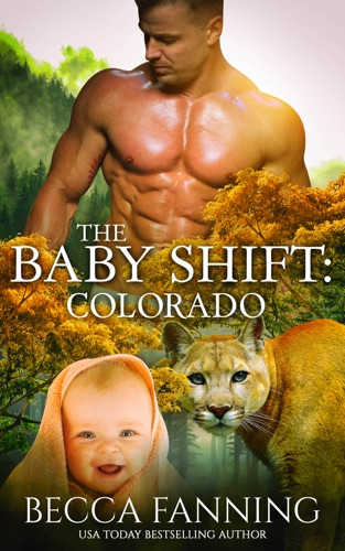 Becca Fanning - The Baby Shift: Colorado